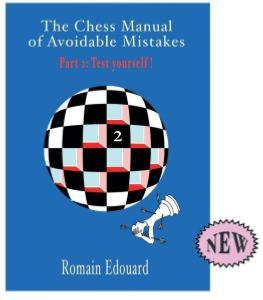 The chess manual of avoidable mistakes, part 2