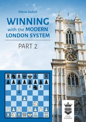 Winning with the modern London, part.2