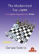 The Modernized Ruy Lopez for White – Volume 2