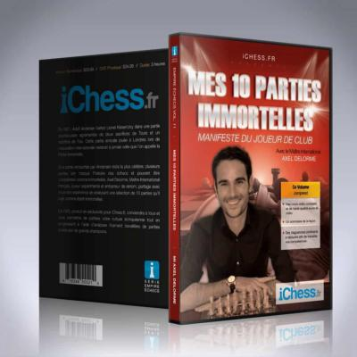 Mes 10 parties immortelles