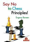 Say no to chess principles