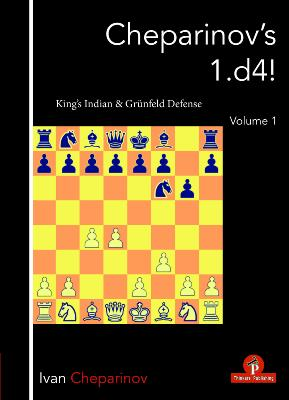 Cheparinov's 1.d4 : KIng's Indian & Grünfeld defense