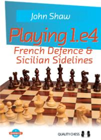 Playing 1.e4 - French defence & Sicilian sidelines